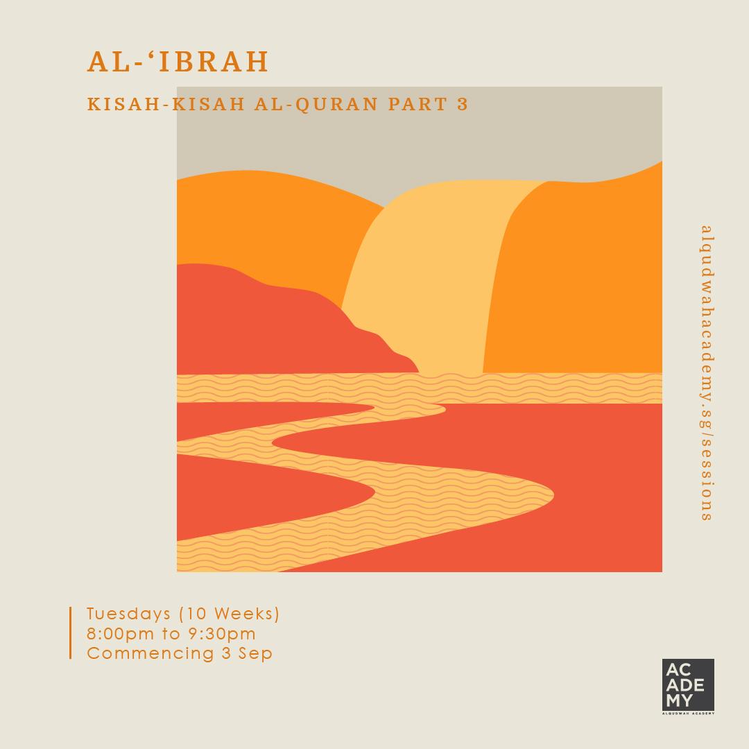 AL-IBRAH: KISAH-KISAH<br /> AL-QURAN (PART 3)