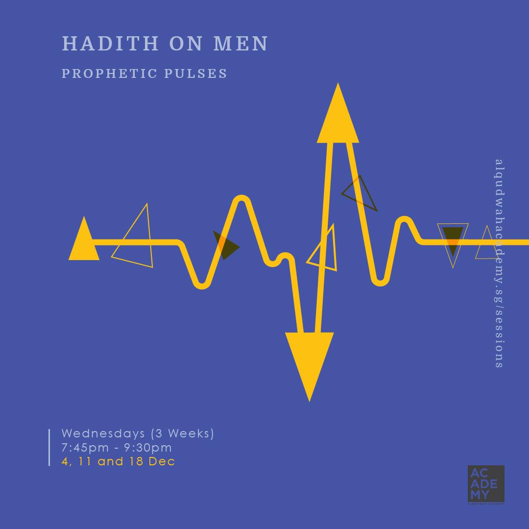 PROPHETIC PULSES:<br /> HADITH OF MEN