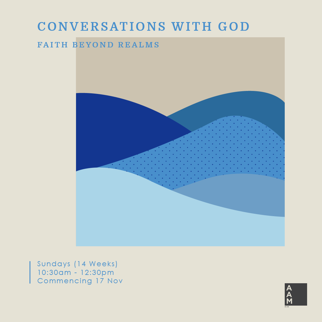 CONVERSATIONS WITH GOD:<br /> FAITH BEYOND REALMS