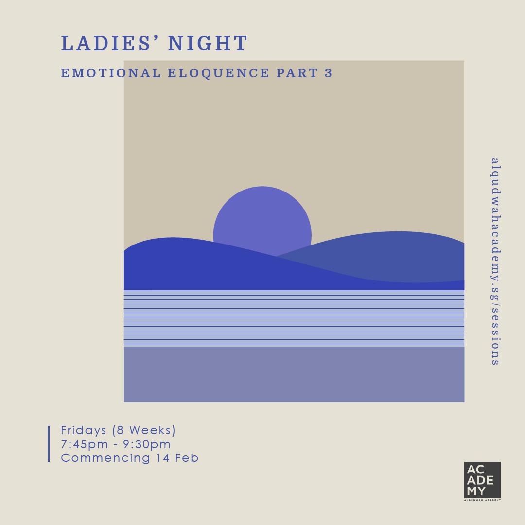 LADIES' NIGHT: EMOTIONAL<br /> ELOQUENCE (PART 3)