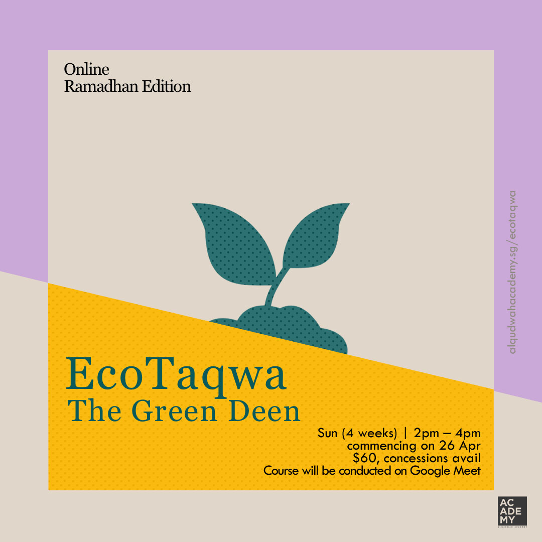 ECOTAQWA:<br /> THE GREEN DEEN